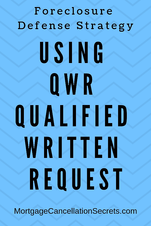 Foreclosure Defense Strategy QWR Qualified Written Request