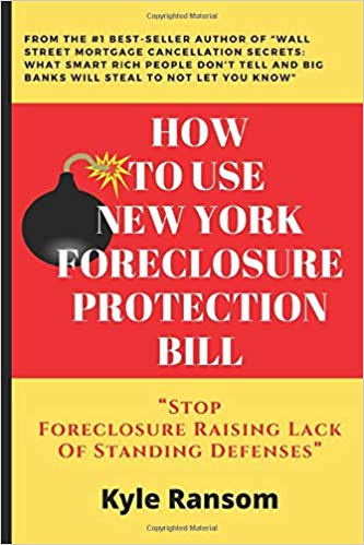How To Use New York Foreclosure Protection Bill Stop Foreclosure Raising Lack Of Standing Defenses Paperback
